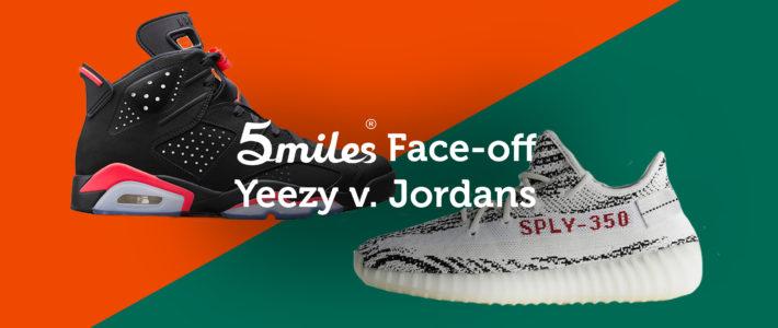 5miles Face-off: Adidas Yeezy vs. Nike Jordans