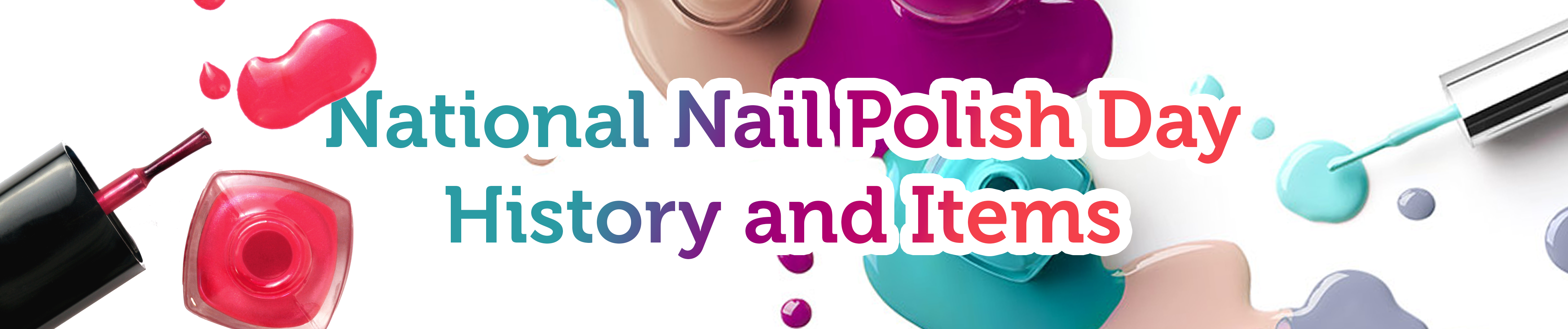 National Nail Polish Day 2018