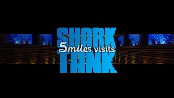 5miles on Shark Tank