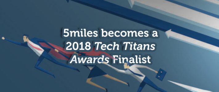 5miles Nominated as a Tech Titans Awards Finalist