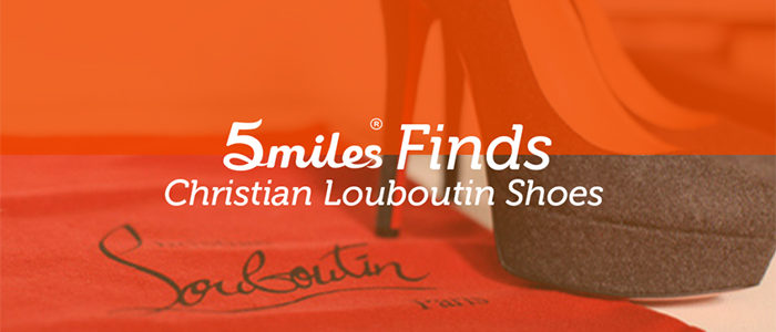 5miles Finds: Christian Louboutin