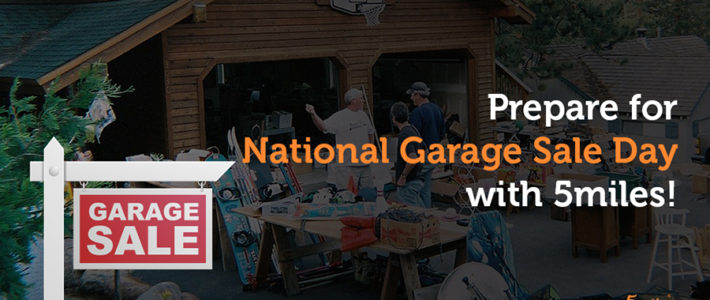 National Garage Sale Day is Aug. 11. List yours on 5miles today!