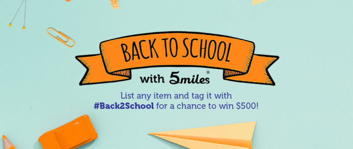 Win $500 During Back To School Season! – 5miles Blog