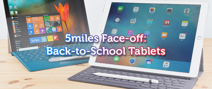 5miles Face-off: Back-to-School Tablets – Surface vs. iPad