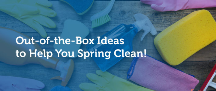 5 Out-of-the-Box Ideas to Help You Spring Clean