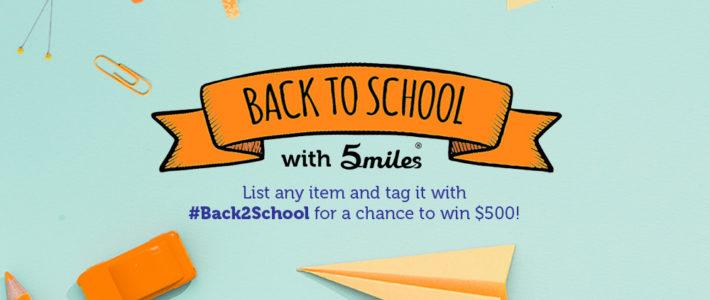 Win $500 During Back To School Season! – 5miles Blog
