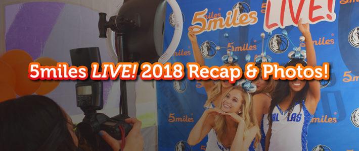 5miles LIVE! 2018 Recap and Photos!