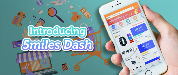5miles Dash – Bid on new items shipped right to your door!